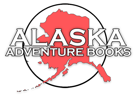 Alaska Adventure Books for Sale