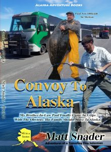 Adventures of a Traveling Dog Salesman - Convoy To Alaska | Book 6
